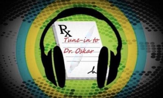 Dr. Oskar's Listenin' Prescriptions